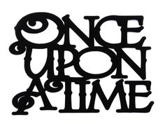 Once+Upon+a+Time+Scrapbooking+Laser+Cut+Title