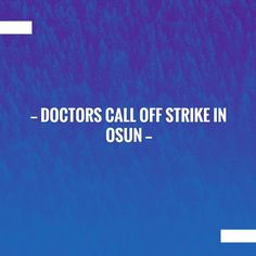 Just posted! Doctors call off strike in Osun http://www.vkeynation.com/2017/09/doctors-call-off-strike-in-osun.html?utm_campaign=crowdfire&utm_content=crowdfire&utm_medium=social&utm_source=pinterest