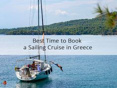 The nice weather in Greece allows you to book a sailing cruise most months of the year. But your decision on when to set sail depends on your expectations too. Sailing Cruises, Sailing Trips, Halkidiki Greece, Sea Activities, Sail Away, Set Sail, Thessaloniki, Months In A Year