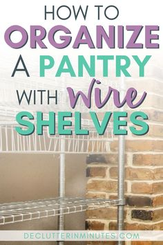 Are you tired of dealing with toppled cans or falling cereal boxes? Then you may want to check out my post on how to organize a pantry with wire shelves. DIY pantry organizer that are frugal tips and others that are money investments. Organize your food pantry today and save money on groceries. #pantryorganization #foodpantry #wireshelves #declutterinminutes