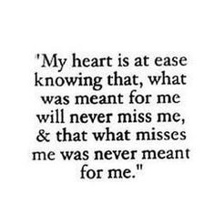 My heart is at ease knowing that,