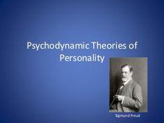 Psychodynamic theories of personality
