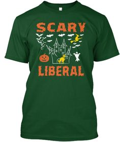 Scary Liberal Deep Forest T-Shirt Front