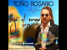 Toño Rosario   Llego el verano   2015