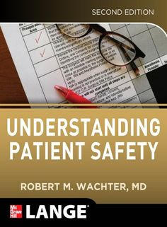 Understanding Patient Safety, Second Edition - http://www.kindle-free-books.com/understanding-patient-safety-second-edition