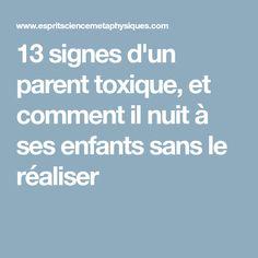 13 signes d'un parent toxique, et comment il nuit à ses enfants sans le réaliser