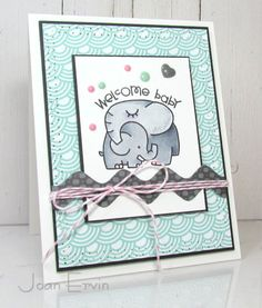 TLC497 Welcome Baby by joan ervin - Cards and Paper Crafts at Splitcoaststampers