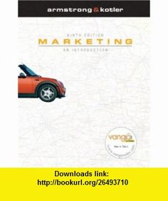 Marketing An Introduction Value Package (includes Marketing Plan Handbookd Pro Premier Marketing Plan ) (9780138150839) Gary Armstrong, Philip Kotler , ISBN-10: 0138150834  , ISBN-13: 978-0138150839 ,  , tutorials , pdf , ebook , torrent , downloads , rapidshare , filesonic , hotfile , megaupload , fileserve