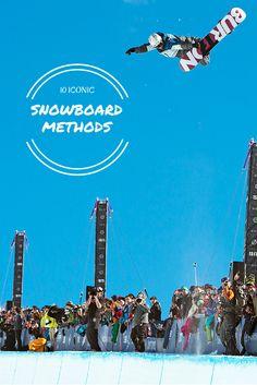 10 Iconic Snowboard Methods
