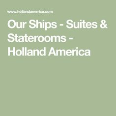 Our Ships - Suites & Staterooms - Holland America Holland America Alaska Cruise, Holland Cruise, Holland America Line, American Cruises, Travel Inspiration, Ships, Rooms, Bedrooms, Boats