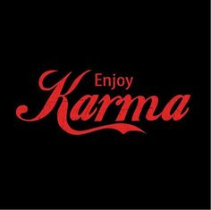 Image result for whenever you screw others thinking it won't affect you ... karma happens.