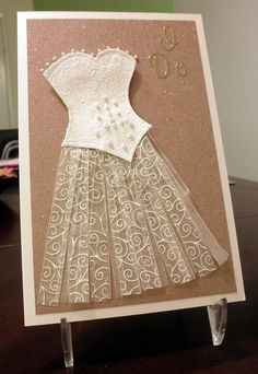 dress card by Susan Sieracki. cute idea with ribbon from Creative Impressions as the skirt Wedding Shower Cards, Wedding Cards, Love Cards, Diy Cards, Dress Card, Wedding Anniversary Cards, Bridal Shower Invitations, Wedding Stationery, Card Tags