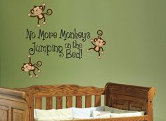 No More Monkeys Jumping on the Bed Wall by InspirationsByAmelia, $24.98