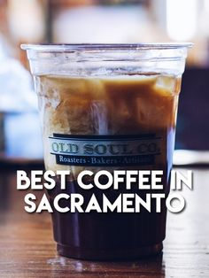 Best Coffee In Sacramento, California