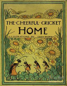 The Cheerful Cricket Home. Edith Brown Book Cover Painting  - The Cheerful Cricket Home. Edith Brown Book Cover Fine Art Print