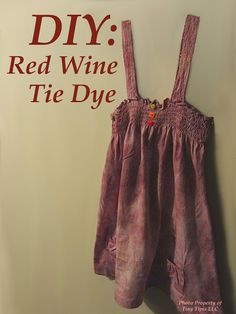 Canvas Art: Little Tipis and Beyond: DIY Tie Dye with Red Wine