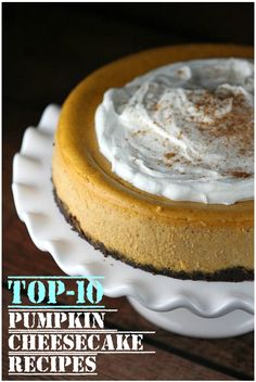 Top-10 Pumpkin Cheesecake Recipes - RecipePorn