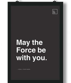Poster/Quadro com Frase do filme Star Wars – May the Force be with you, Yoda