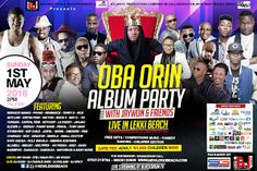 JAYWON ON HIS ALBUM PARTY @ LEKKI BEACH 1st of MAY   Jaywon is not new to the game and has always been loved by his fans for his countless  hits he has given us.HisOba Orin album partywill take place atLEKKI BEACH  on the1st of Mayfrom 2 pm which is along holiday weekend.  The list of artists billed to perform & show their love is massive featuringOritse Femi  Reekado Banks9iceReminisceSmallDoctorSojayObesereMode 9 VectorMay D  PhynoTerry G Seyi Law Yq Yung6ix Ketchup Capital FemiLk Kudi…