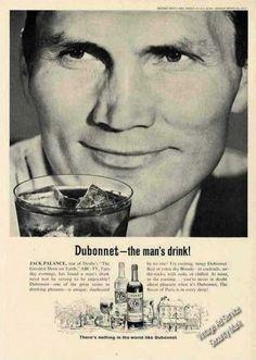 0 Jack Palance -  Dubonnet alcohol