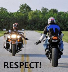 One of the reasons I love motorcycle culture is the respect between riders.