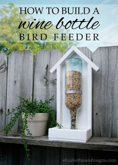 how to build a wine bottle bird feeder, crafts, how to, repurposing upcycling, woodworking projects crafts christmas crafts diy crafts hobbies crafts ideas crafts to sell crafts wooden signs Easy Woodworking Projects, Diy Wood Projects, Wood Crafts, Woodworking Plans, Woodworking Furniture, Woodworking Shop, Popular Woodworking, Furniture Plans, Building Furniture