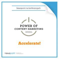 W najbliższym czasie możecie nas spotkać na kilku wydarzeniach. Zapraszamy na: - Power of Content Marketing (28.05) www.powerofcontentmarketing.com  Zapraszamy wszystkich do podchodzenia, zadawania pytań i testowania Newspointa! ;) - Accelerate! Women on board (17.06) www.321leader.com  Nasze ekspertki Sylwia i Paulina będą referować wyniki badań które robimy z okazji wydarzenia. - Co nakręca e-commerce (19.06)  Robert Stalmach opowie o tym jak zakupy w sieci postrzegane są w ...sieci ;)