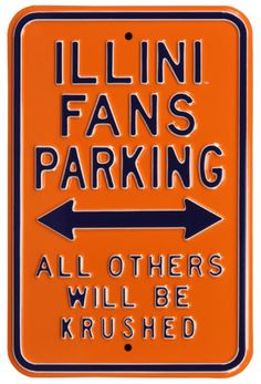 Illini Fans Krushed Parking Steel Sign Wall sign