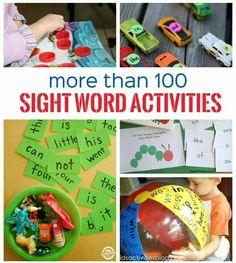 http://kidsactivitiesblog.com/60999/100-sight-word-activities