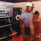 "Ben ""Cozmo D"" Cenac Presents Cozmic House EP [12 inch Vinyl Single]"