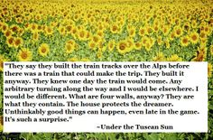 Under the Tuscan Sun Quote