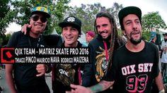 """QIX Team no Matriz Skate Pro 2016: QIX Team no Matriz Skate Pro 2016 Rodrigo """"Maizena"""", Thiago… #Skatevideos #2016 #matriz #skate #team"""