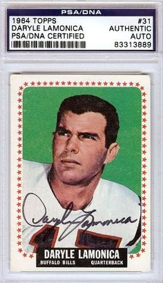Daryle Lamonica Autographed 1964 Topps Rookie Card PSA/DNA #83313889 . $79.00. This is a 1964 Topps Rookie Card that has been hand signed by Daryle Lamonica. It has been authenticated by PSA/DNA and comes encapsulated in their tamper-proof holder.