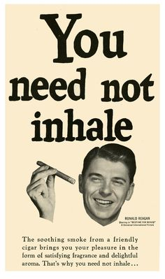 Ronald Reagan says 'You need not inhale!'
