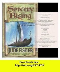 Sorcery rising / Jude Fisher Jude Fisher ,   ,  , ASIN: B006934VGG , tutorials , pdf , ebook , torrent , downloads , rapidshare , filesonic , hotfile , megaupload , fileserve
