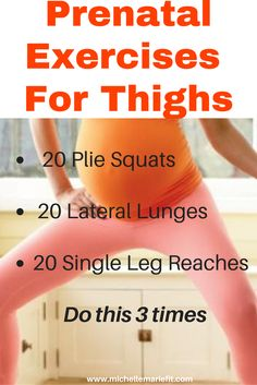 Prenatal Exercises for Thighs. Home workouts, body weight exercises only.