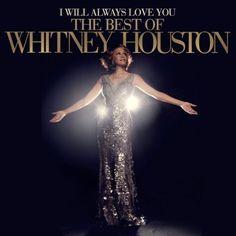Whitney Houston - I Will Always Love You : The Best Of Whitney Houst