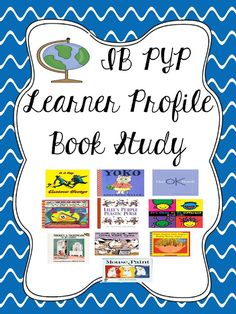 IB PYP Learner Profile Book Study Resource! Freebie Included!