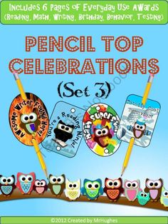 Pencil Top Celebrations (Owl Theme)- Set 3 product from MrHughes on TeachersNotebook.com