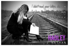 Silence Is Read: #teaser from  Before Hadley By J. Nathan