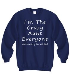 This sweatshirt design comes in five different styles and four different colors. Hoodie, Women's Tee, Women's Tank Top, Sweatshirt and Long Sleeve Tee in Black, Blue, Purple, Navy and Forrest Green.