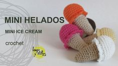 Tutorial Mini Helado Amigurumi Mini Ice Cream