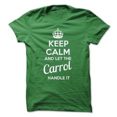 CARROL KEEP CALM AND LET THE CARROL HANDLE IT - #mens #funny tees. OBTAIN LOWEST PRICE  => https://www.sunfrog.com/Valentines/CARROL-KEEP-CALM-AND-LET-THE-CARROL-HANDLE-IT-55984398-Guys.html?id=60505
