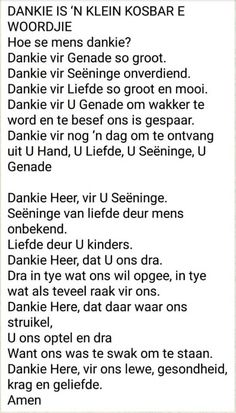 Dankie is ń kleine kosbare woord Prayer Verses, Prayer Quotes, Bible Verses Quotes, Baie Dankie, Afrikaanse Quotes, Bible Love, Uplifting Words, Good Night Sweet Dreams, Special Quotes