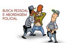 Busca pessoal e abordagem policial tem previso legal