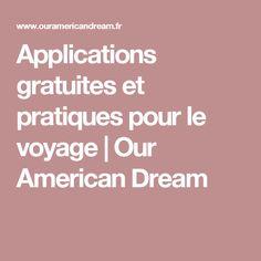Applications gratuites et pratiques pour le voyage | Our American Dream