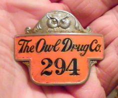 Antique The Owl Drug Co. Employee Badge Rare Vtg Drug Store Irvine & Jachens Pin