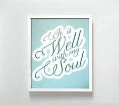 8x10 It Is Well print by GusAndLula on Etsy, $18.00