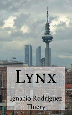 Lynx http://relatosjamascontados.blogspot.com.es/2014/02/lynx.html