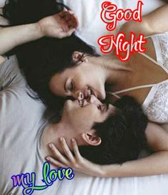 Good Night image to lover for WhatsApp Good Night Kiss Couple, Good Night Lover, Good Night Baby, Good Night Prayer, Good Night Gif, Good Night Sweet Dreams, Good Morning Romantic, Romantic Good Night Image, Good Morning My Love